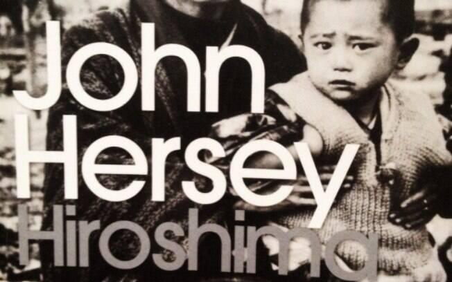O jornalista John Hersey entrevistou sobreviventes da bomba-atômica no livro-reportagem ''Hiroshima''