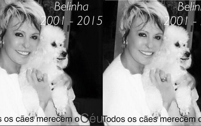 Ana Maria Braga com Belinha. A apresentadora prestou homenagem à cachorrinha