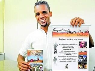 Gerson Jaime.   O artista Borracha, de 32 anos, é uma prova da importância de se acreditar nos próprios sonhos para ser feliz