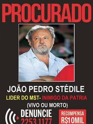 Cartaz nas redes sociais pede João Pedro Stedile, do MST,