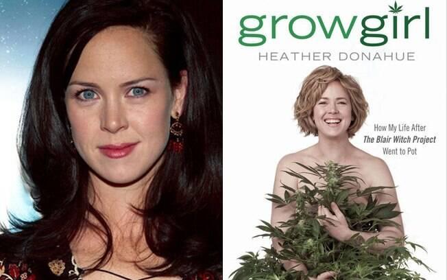 Heather Donahue: maconha em vez de Hollywood