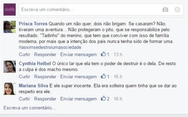 No perfil do iG Delas do Facebook, as mulheres comentaram