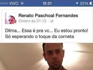 Renato Fernandes disse que não teve a intenção de ameaçar a presidente