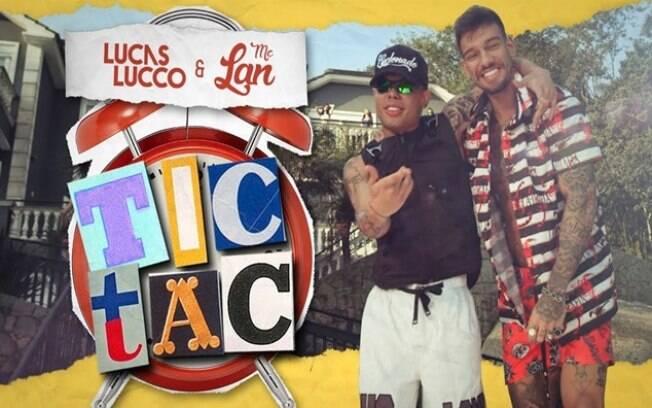 Tic Tac - Lucas Lucco e Mc Lan