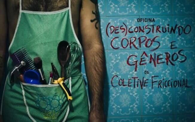 '(Des)construindo corpos e gêneros' é uma oficina do Coletive Friccional
