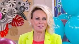 Ana Maria Braga recebe homenagem e se emociona em programa