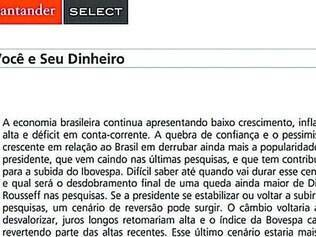 """Extrato. Texto sobre os reflexos da reeleição de Dilma Rousseff na economia foi divulgado em extrato mensal de correntistas """"select"""""""
