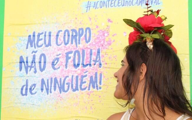 Iniciativa local se tornou uma campanha nacional contra o assédio que ocorre nas festas de Carnaval espalhadas pelo País