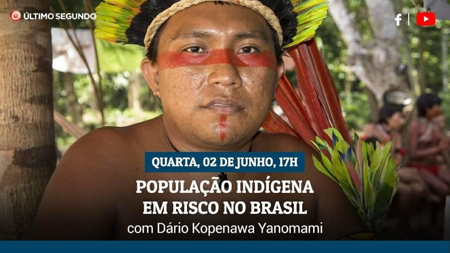 Live terá um debate sobre os riscos para as populações indígenas no Brasil