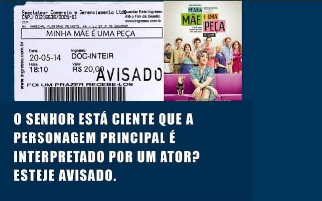 O hit no cinema nacional 'Minha Mãe É Uma Peça', estrelado pelo onipresente comediante Paulo Gustavo, ganhou esse aviso sarcástico