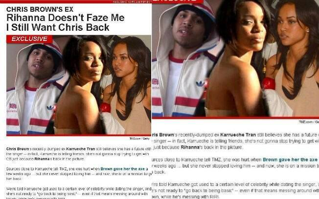 Ainda segundo o TMZ, Karrueche Tran não teria aceitado ter sido trocada por Rihanna em outubro de 2012 e jurou que reconquistaria Chris Brown
