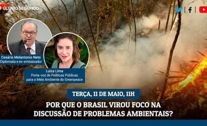 Live Em Cima do Fato: por que o Brasil é foco ambientalista?