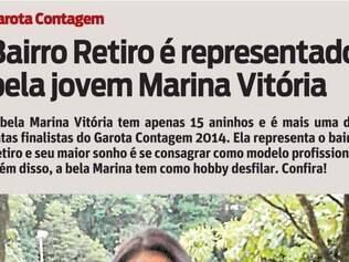 A bela Marina Vitória tem apenas 15 aninhos e é mais uma das gatas finalistas do Garota Contagem 2014. Ela representa o bairro Retiro e seu maior sonho é se consagrar como modelo profissional. Além disso, a bela Marina tem como hobby desfilar. Confira!