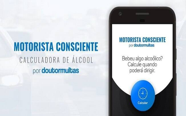 O aplicativo Motorista Consciente do Doutor Multas é também uma forma de conscientização da Lei Seca