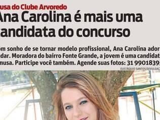 Com sonho de se tornar modelo profissional, Ana Carolina adora nadar. Moradora do bairro Fonte Grande, a jovem é uma candidata a musa. Participe você também. Agende suas fotos: 31 99018395