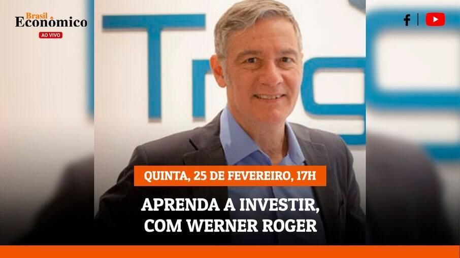 Werner Roger estará na live do Brasil Econômico desta quinta-feira (25) às 17h