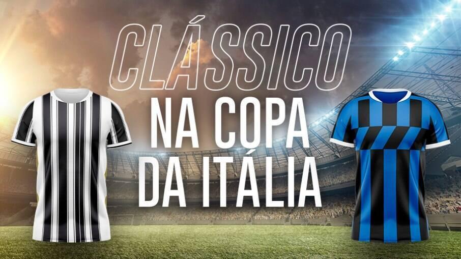 Juventus e Inter se enfrentam pela Copa da Itália