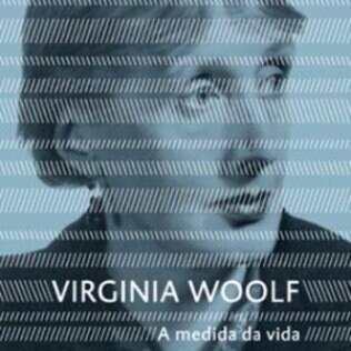 Nos dez últimos anos da vida de Virginia Woolf, a escritora flertava com a morte