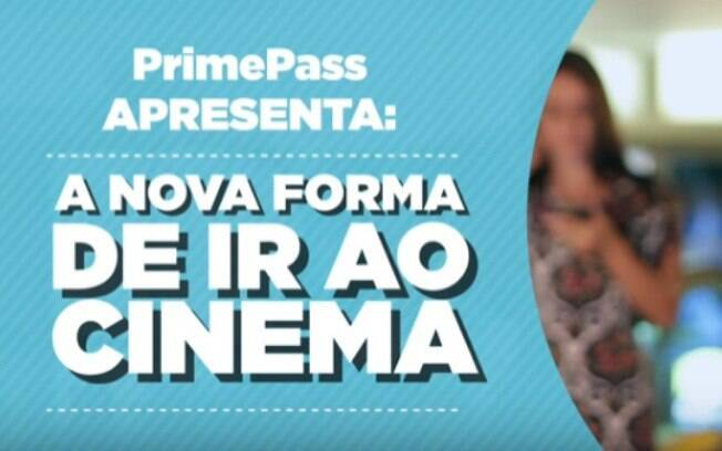 Prime Pass, serviço similar ao americano Movie Pass