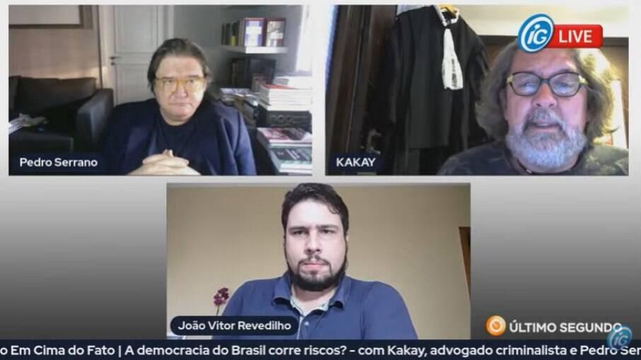 Pedro Serrano, Kakay e o apresentador João Vitor Revedilho no 'Último Segundo Em Cima do Fato'