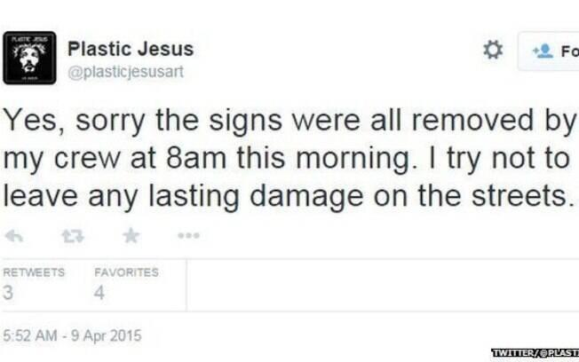 Plastic Jesus diz no Twitter que retirou as placas