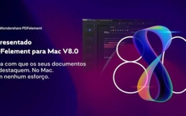 Wondershare Apresenta o PDFelement 8.0 para Mac: A Melhor Experiência de PDF