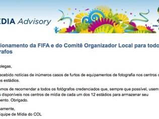 Recomendação da FIFA para evitar novos casos de furtos de equipamentos da imprensa na Copa