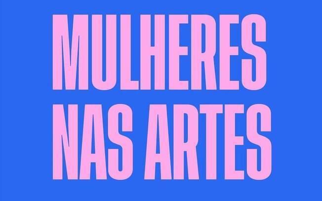 O I Ciclo Formativo Mulheres nas Artes acontece de 16 de novembro a 4 de dezembro
