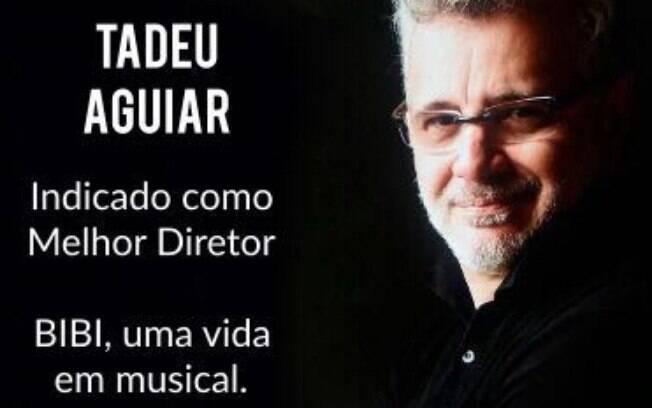 Tadeu Aguiar, diretor de musical que fala de Bibi Ferreira, é indicado a prêmio