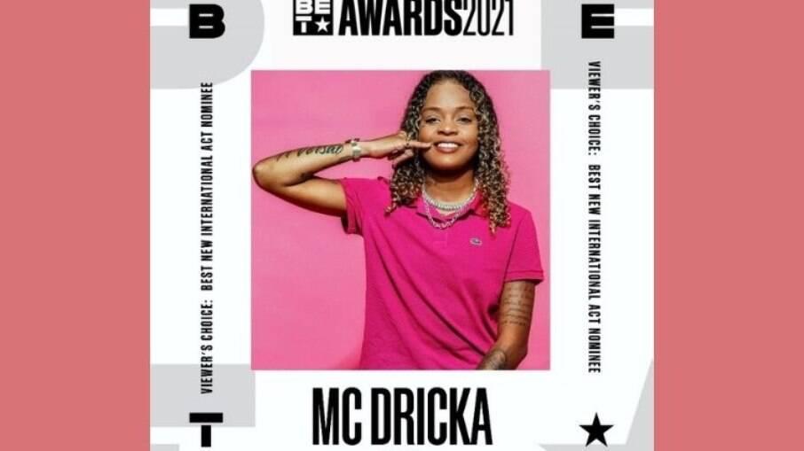 Mc Dricka foi indicada a prêmio no BET Awards