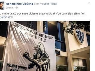 Pelo Facebook, Ronaldinho agradeceu gesto de carinho feito por torcedores do Galo