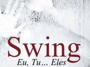 """""""Swing: Eu, Tu... Eles"""" Maria Silvério Chiado Editora"""