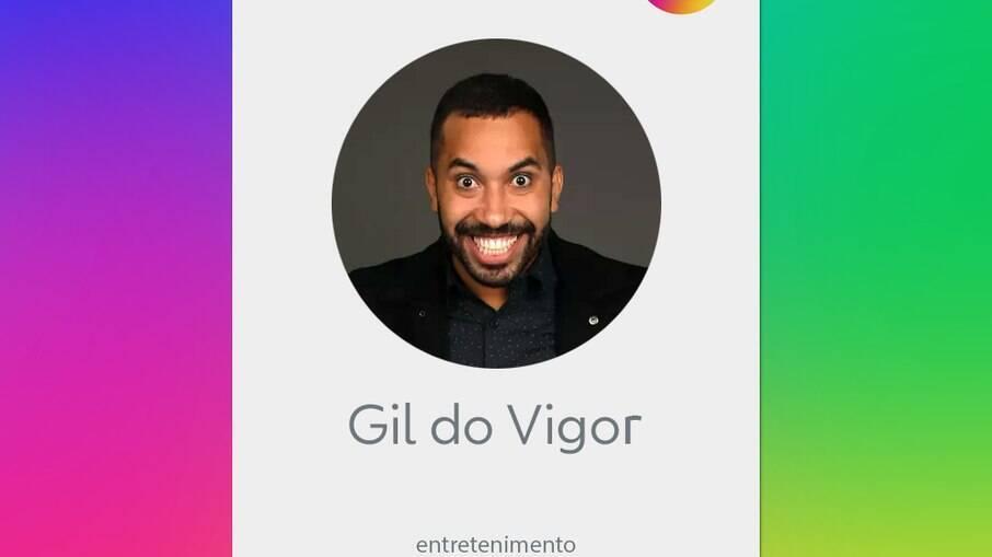 Gil do Vigor é contratado pela Globo