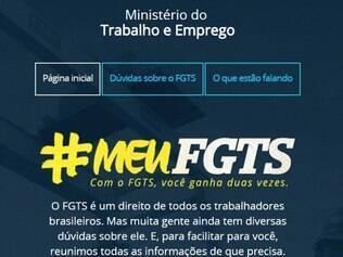 Site reúne também informações para quem quer sacar o FGTS e como o trabalhador que não tem acesso à internet pode consultar o extrato do fundo