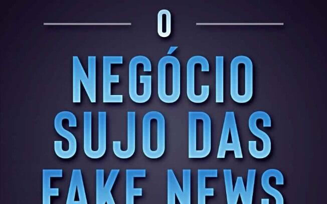 O negócio sujo das Fake News, por Fernando Azevedo
