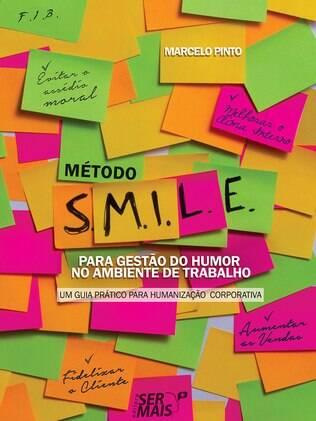Livro é lançado como guia prático para aplicar a gestão do humor no mundo corporativo
