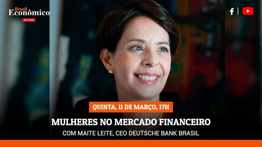 Maitê Leite é a entrevista da live do Brasil Econômico desta quinta-feira (11)