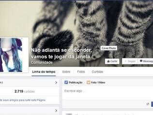 """Revoltados com o vídeo da jovem, um grupo criou uma página no Facebook intitulada """"Não adianta se esconder, vamos te jogar pela janela"""""""