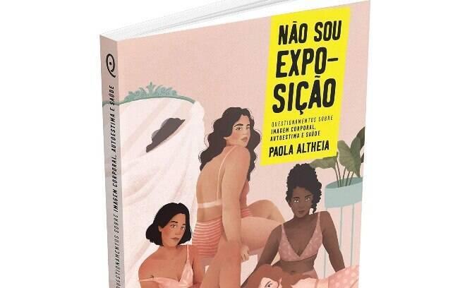 Não Sou Exposição, de Paola Altheia (Quintal Edições)