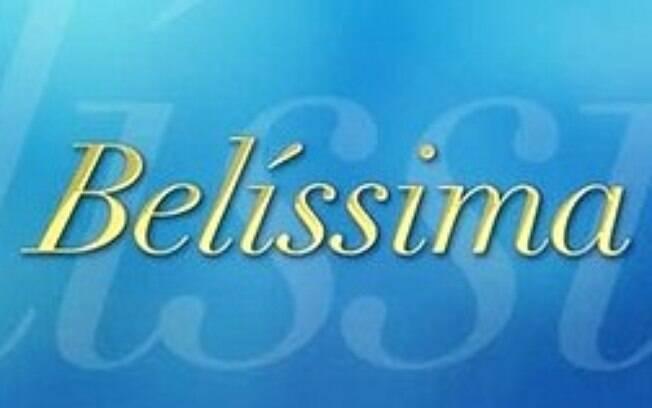 Confira como está o elenco de Belíssima hoje em dia!