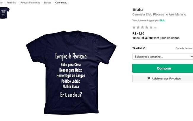 99ebd2576 Camiseta ofensiva foi retirada da loja online após críticas dos usuários