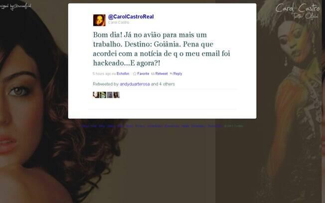 Carol Castro contou por meio de seu Twitter que teve o e-mail pessoal invadido
