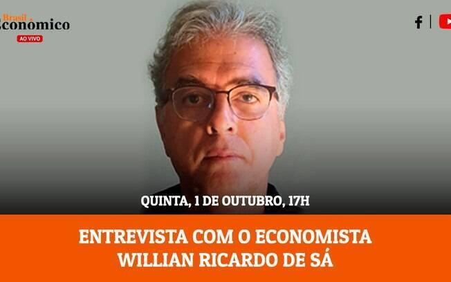 Economista Willian Ricardo de Sá é o entrevistado da quinta no Brasil Econômico Ao Vivo desta semana