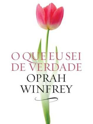Livro 'O Que Eu Sei de Verdade', da apresentadora Oprah Winfrey