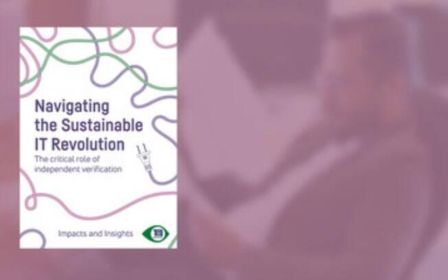 Novo relatório ajuda compradores de TI a evitar greenwashing (lavagem verde) e alegações falsas