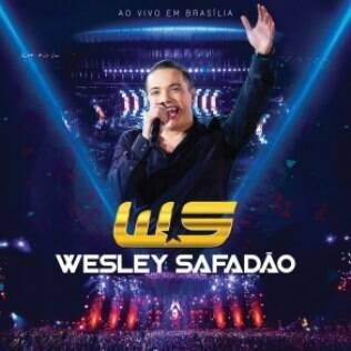 Capa: Wesley Safadão - Ao vivo em Brasília