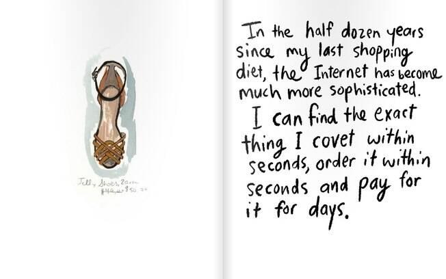 Sarah criou um diário ilustrado em que desenha as roupas que teria comprado e faz reflexões sobre o consumismo