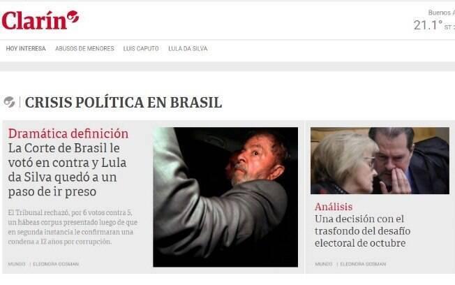 Jornal argentino Clarín destacou a possibilidade de que ex-presidente Lula seja preso, além de detalhar julgamento no STF