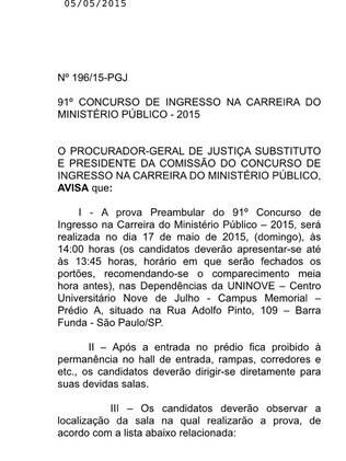 Edital do concurso para o Ministério Público de São Paulo não detalha o horário de tolerância para o fechamento dos portões