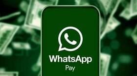 Saiba como transferir dinheiro pelo WhatsApp